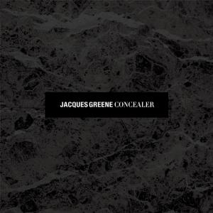 Jacques Greene - Concealer